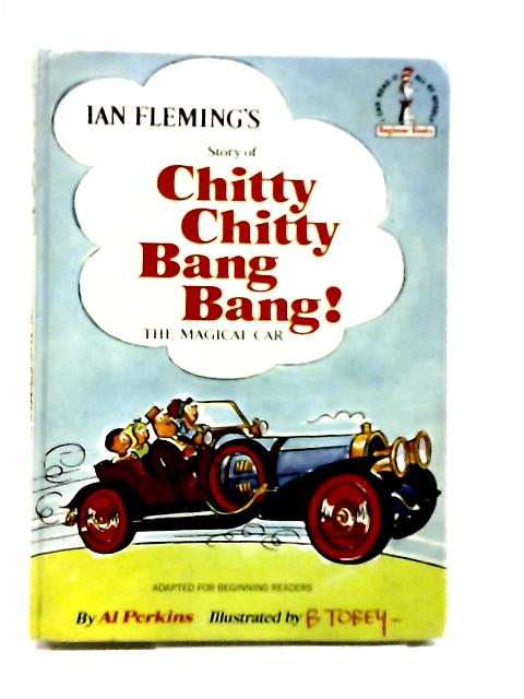 Story of Chitty Chitty Bang Bang The Magical Car by Fleming,Ian (Adapted By Al Perkins)