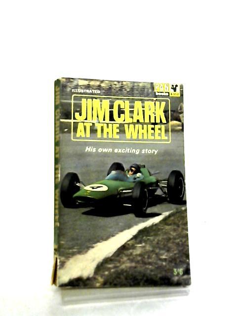 Jim Clark at the Wheel by Jim Clark