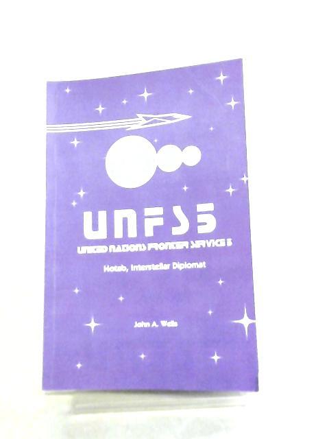 United Nations Frontier Service 5, Hotab, Interstellar Diplomat by John A. Wells