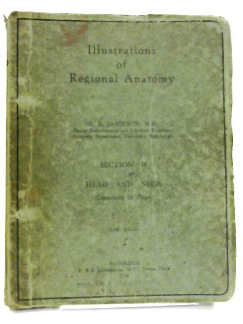 Illustrations of Regional Anatomy Section II: Head and Neck by E. B. Jamieson
