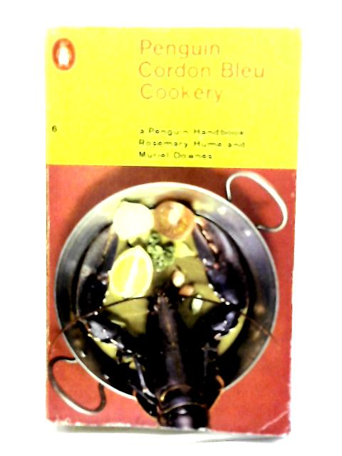 Penguin Cordon Bleu Cookery (A Penguin Handbook) by Hume, Rosemary & Downes, Muriel