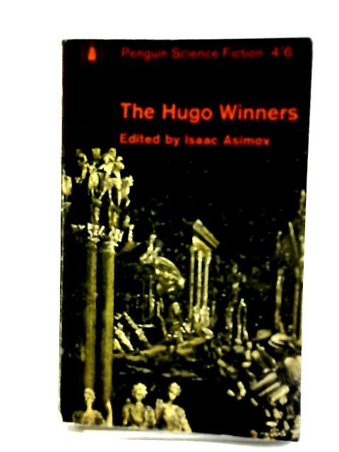 The Hugo Winners by Isaac Asimov, Editor
