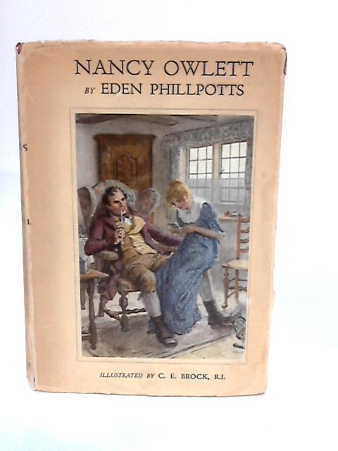 Nancy Owlett. by Eden Phillpotts.