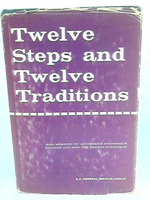 Twelve Steps and Twelve Traditions - english by Anon