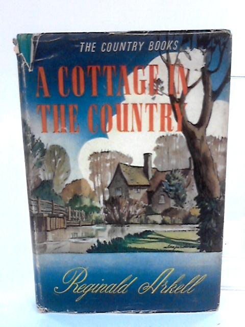 A Cottage in the Country by Arkell, Reginald