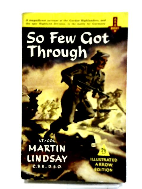 So Few Got Through by Lindsay, Martin