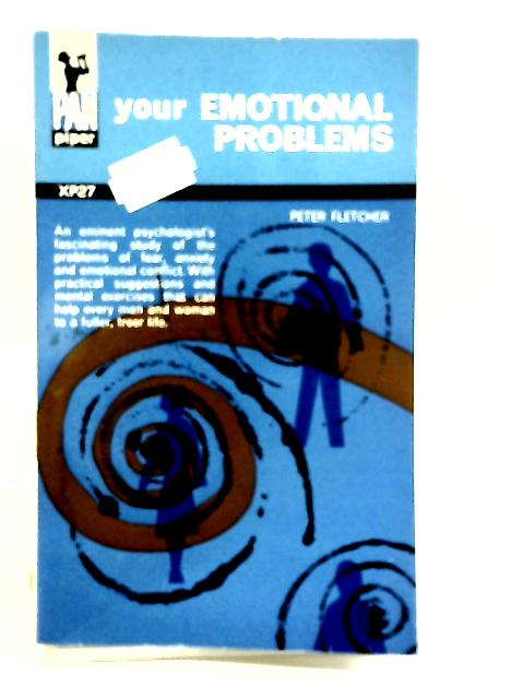 Your Emotional Problems by Peter Fletcher
