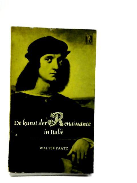 Die Kunst der Renaissance by Walter Paatz