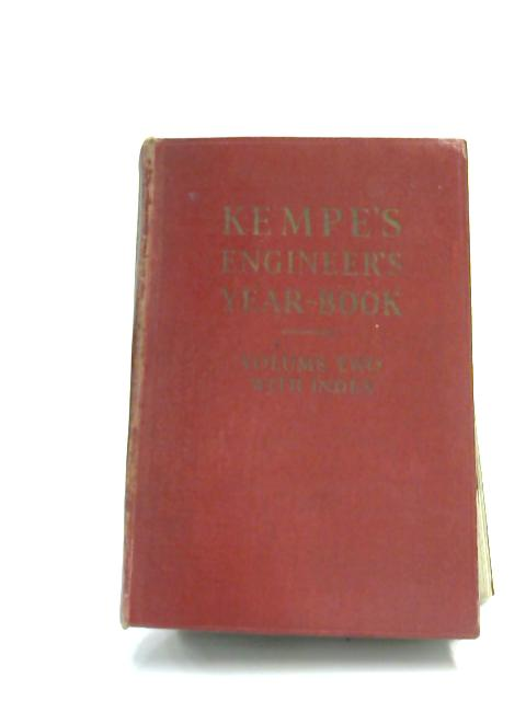 Kempe's Engineer Year-Book for 1952, Volume 2 By B. W. Pendred