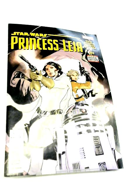 Star Wars Princess Leia No 3 June 2015 By Mark Waid et al