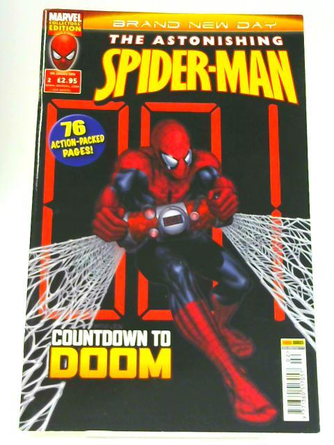The Astonishing Spider- Man: Issue 2 By Dan Slott