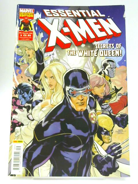 Essential X- Men: Secrets of the White Queen, Issue 9 By Scott Gray (edit)