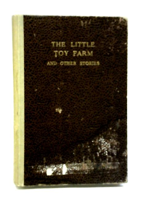 The Little Toy Farm by Blyton Enid