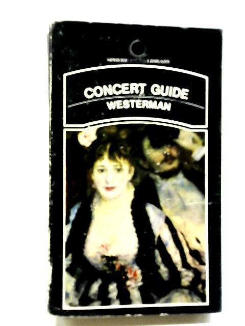 Concert & Opera Guide By Gerhart von Westerman