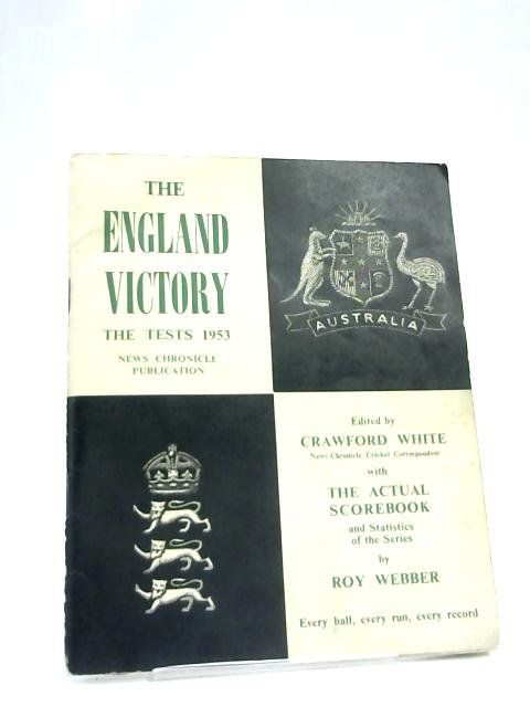 England v. Australia The Oval Test Cricket 1953 Scorecard By Anon