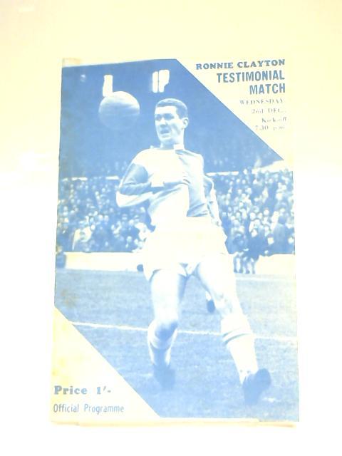 Ronnie Clayton Testimonial Match Football Programme 1970 by Anon