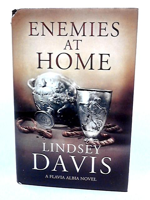 Enemies at Home: Flavia Albia 2 (Falco: The New Generation) By Davis, Lindsey