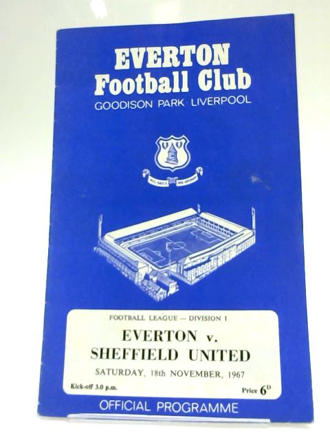 Everton v. Sheffield United Division 1 Football Programme 1967 by Anon