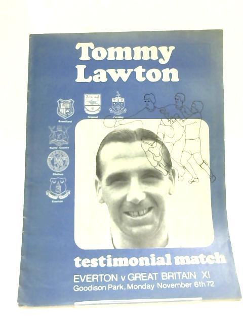 Tommy Lawton Testimonial Match 1972 Football Programme by Anon