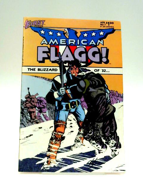 American Flagg!: No. 7 April 1984 By Howard Chaykin