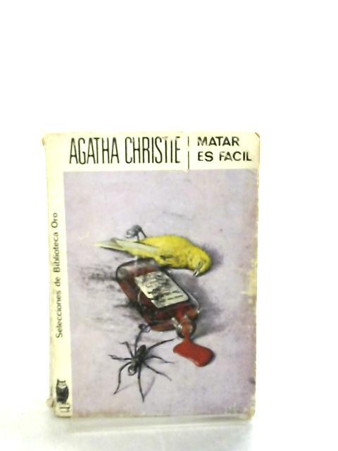 Matar es Facil by Agatha Christie