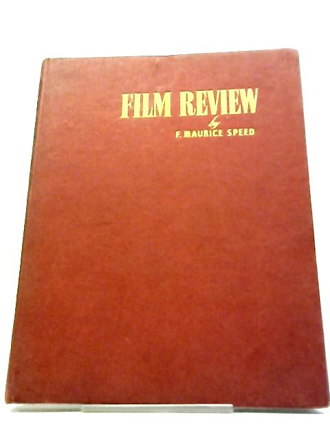 Film Review 1956-1957 By F. Maurice Speed