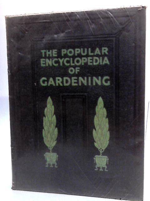 The Popular Encyclopedia Of Gardening Volume 2 By Thomas, H.H; Forsyth, Gordon (Editors)