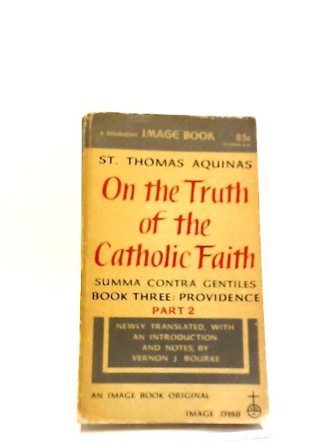 On Truth Catholic Faith Part 2 By Aquinas