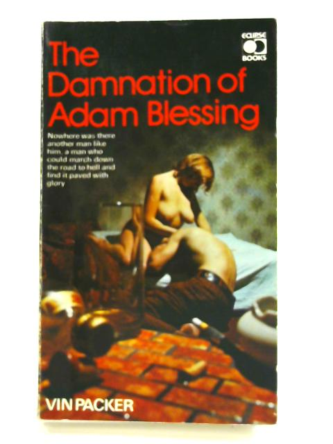 The Damnation Adam Blessing by Vin Packer
