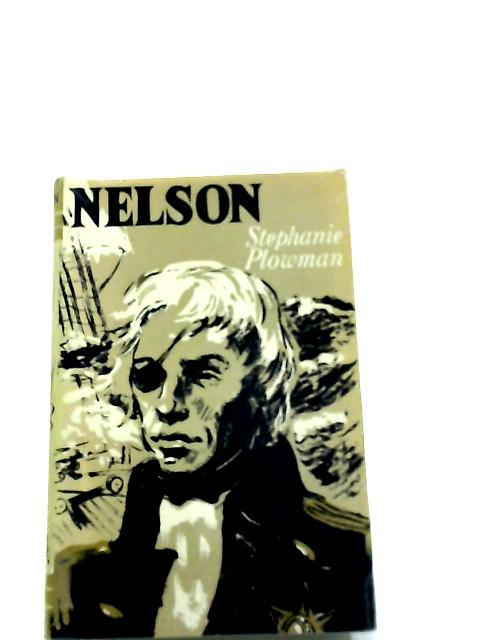Nelson (Story Biographies) By Stephanie Plowman