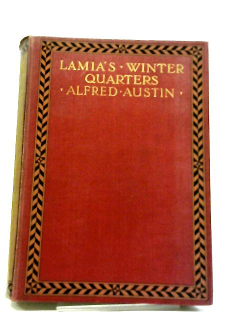 Lamia's Winter-Quarters by Alfred Austin