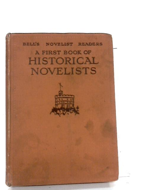 A First Book of Historical Novelists By W. Macpherson (Ed.)