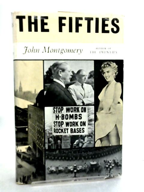 The Fifties By J. Montgomery