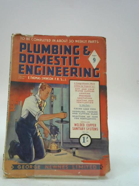 Plumbing and Domestic Engineering: Part 10 By E. Thomas Swinson