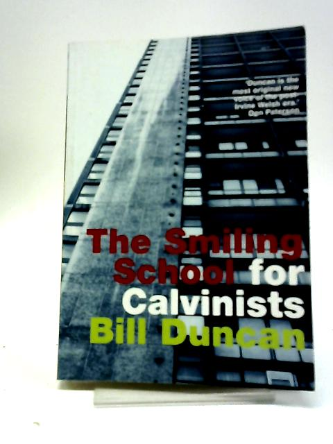 The Smiling School For Calvinists By Bill Duncan