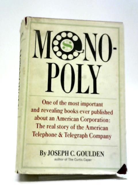 Monopoly By Joseph C.Goulden
