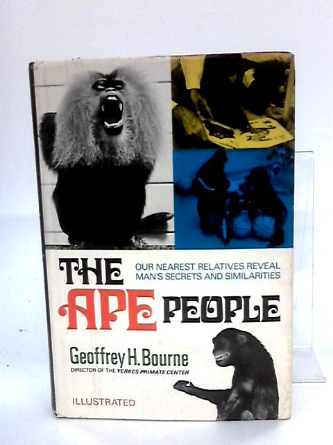 The Ape People By Geoffrey H Bourne
