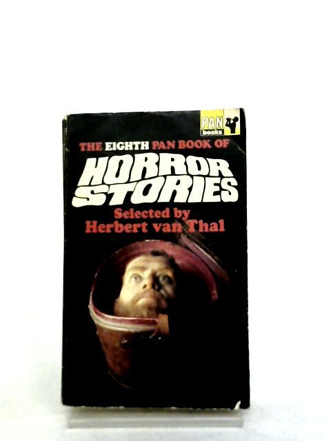The Eighth Pan Book of Horror Stories by Van Thal, Herbert - Selected By