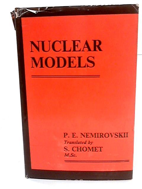 Nuclear Models By Nemirovskii, P E