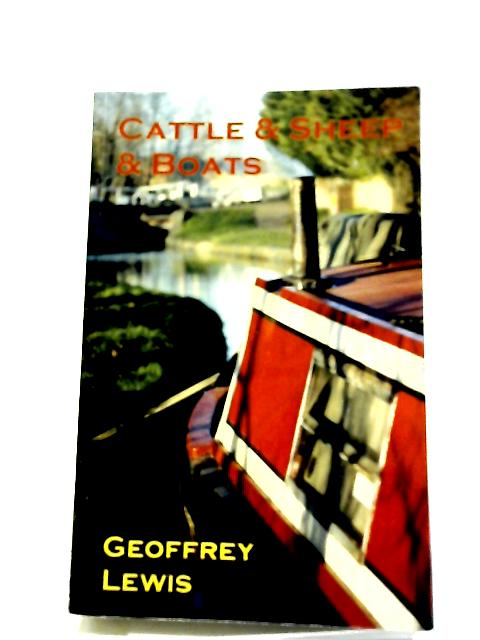 Cattle & Sheep & Boats By Geoffrey Lewis