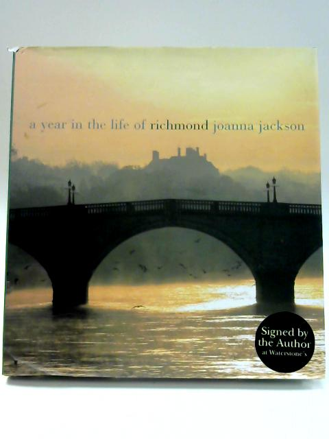 A Year in the Life of Richmond By Joanna Jackson