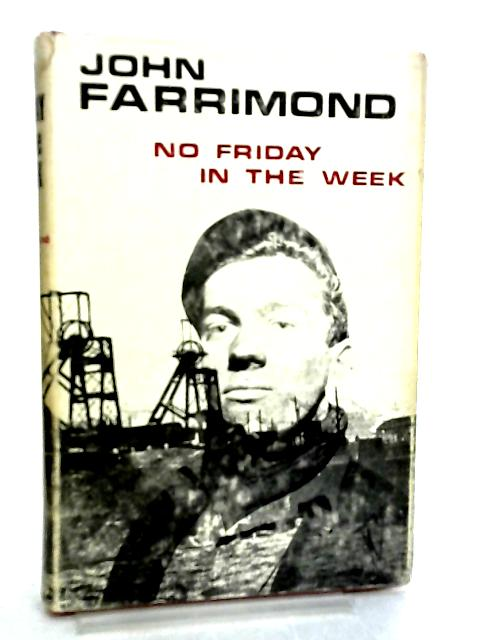 No Friday in the Week By John Farrimond
