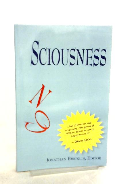 Sciousness By Jonathan Bricklin
