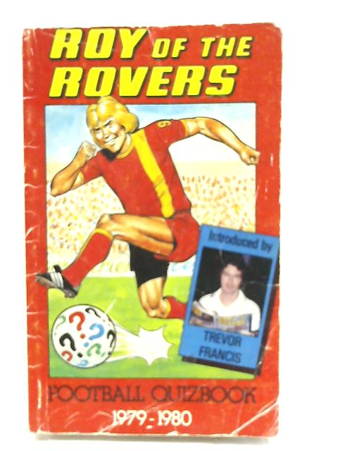 Roy of the Rovers By Trevor Francis