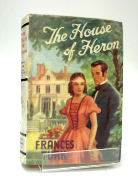 The House of Heron By Frances Turk