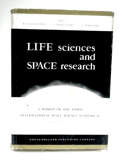 Life Sciences and Space Research By R.B.Livingston