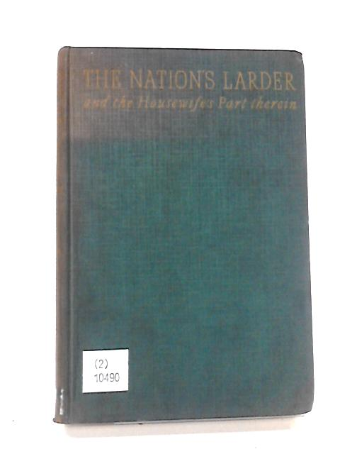 The Nation's Larder By Drummond, J.C. et al