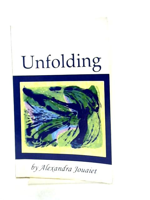 Unfolding By Alexandra Jouaiet