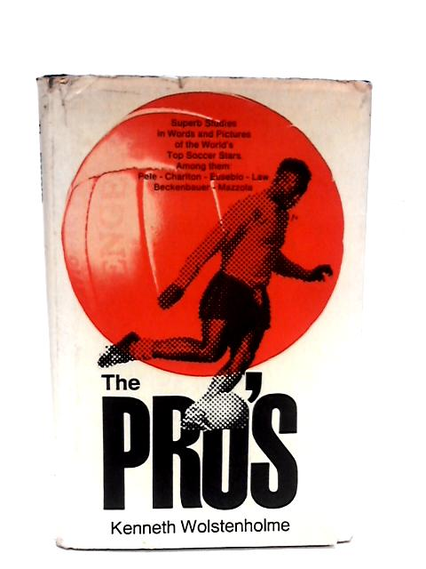 Pros, The By Wolstenholme, Kenneth