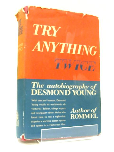 Try Anything Twice By Desmond Young